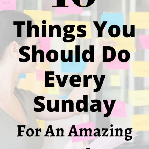 10 Things to do every Sunday for a productive week