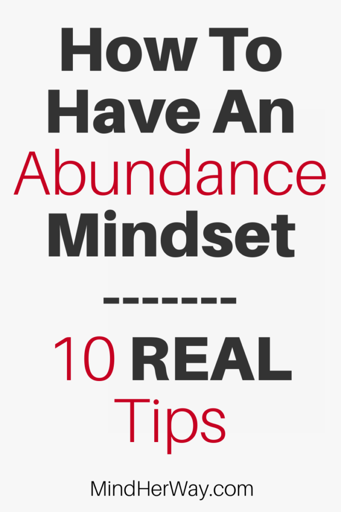 Tips On How To Have An Abundance Mindset