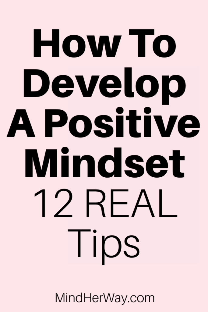 How to develop a positive mindset