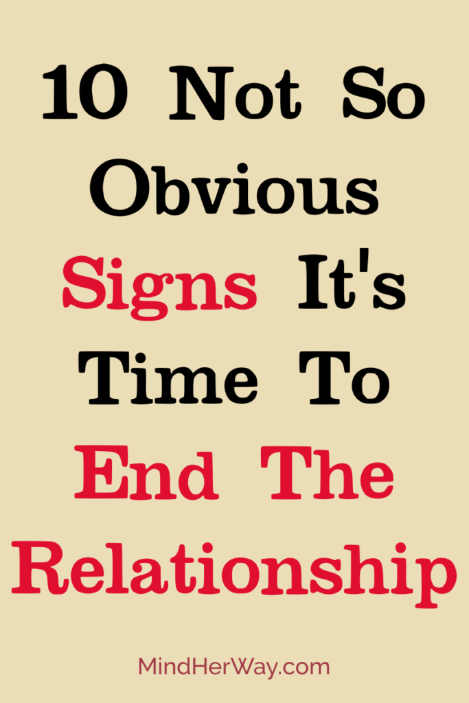 Signs It Is Time To Break Up