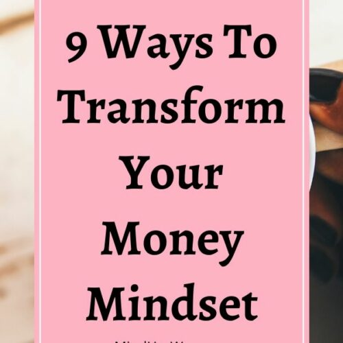 How To Transform Your Money Mindset