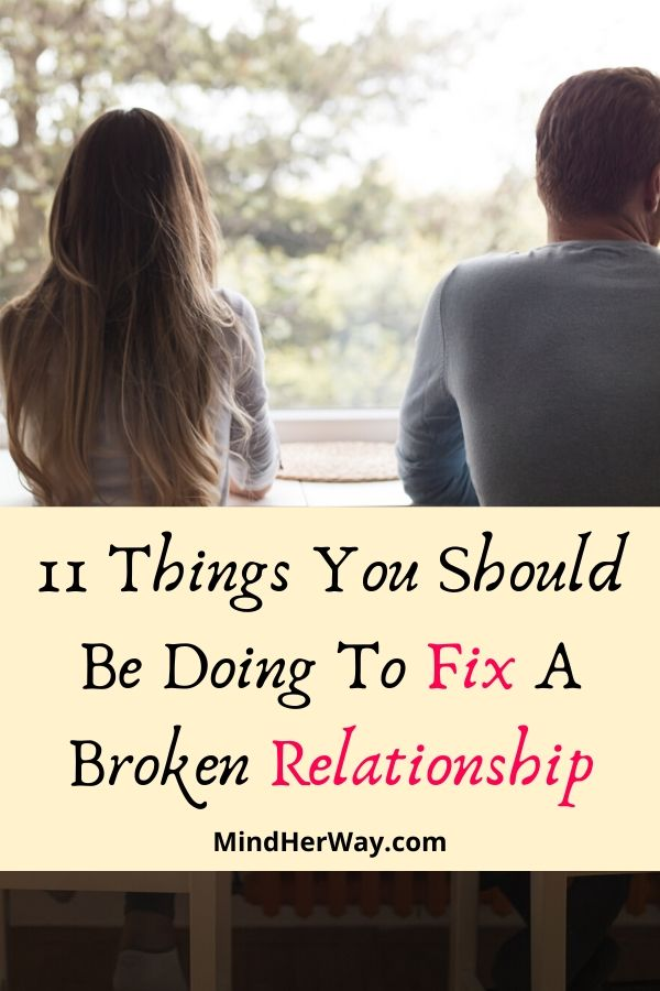 How To Mend A Broken Relationship