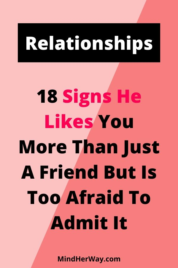 Signs he likes you