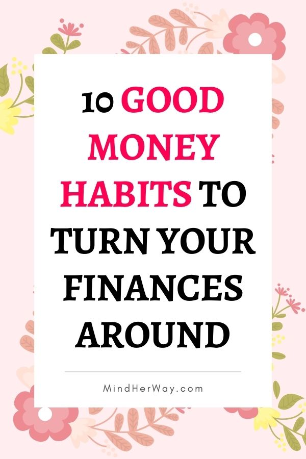 Good money habits to adopt today