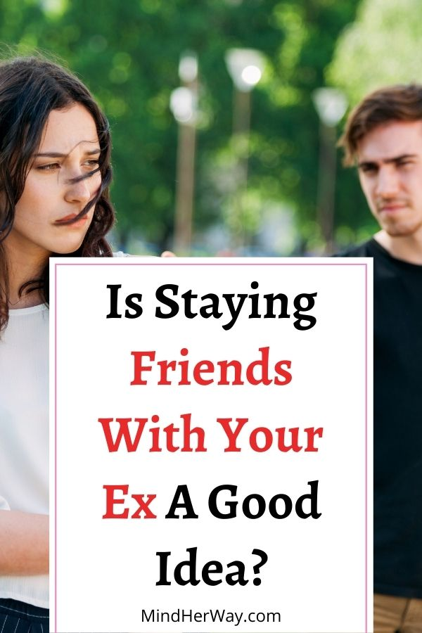 Be Friends With Your Ex