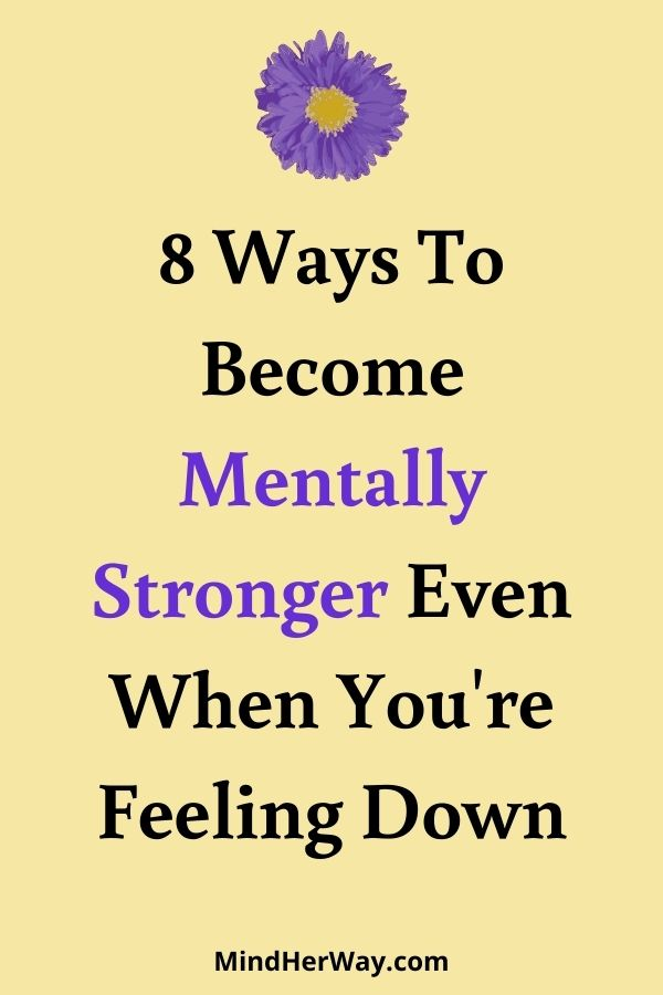 Become Mentally Stronger